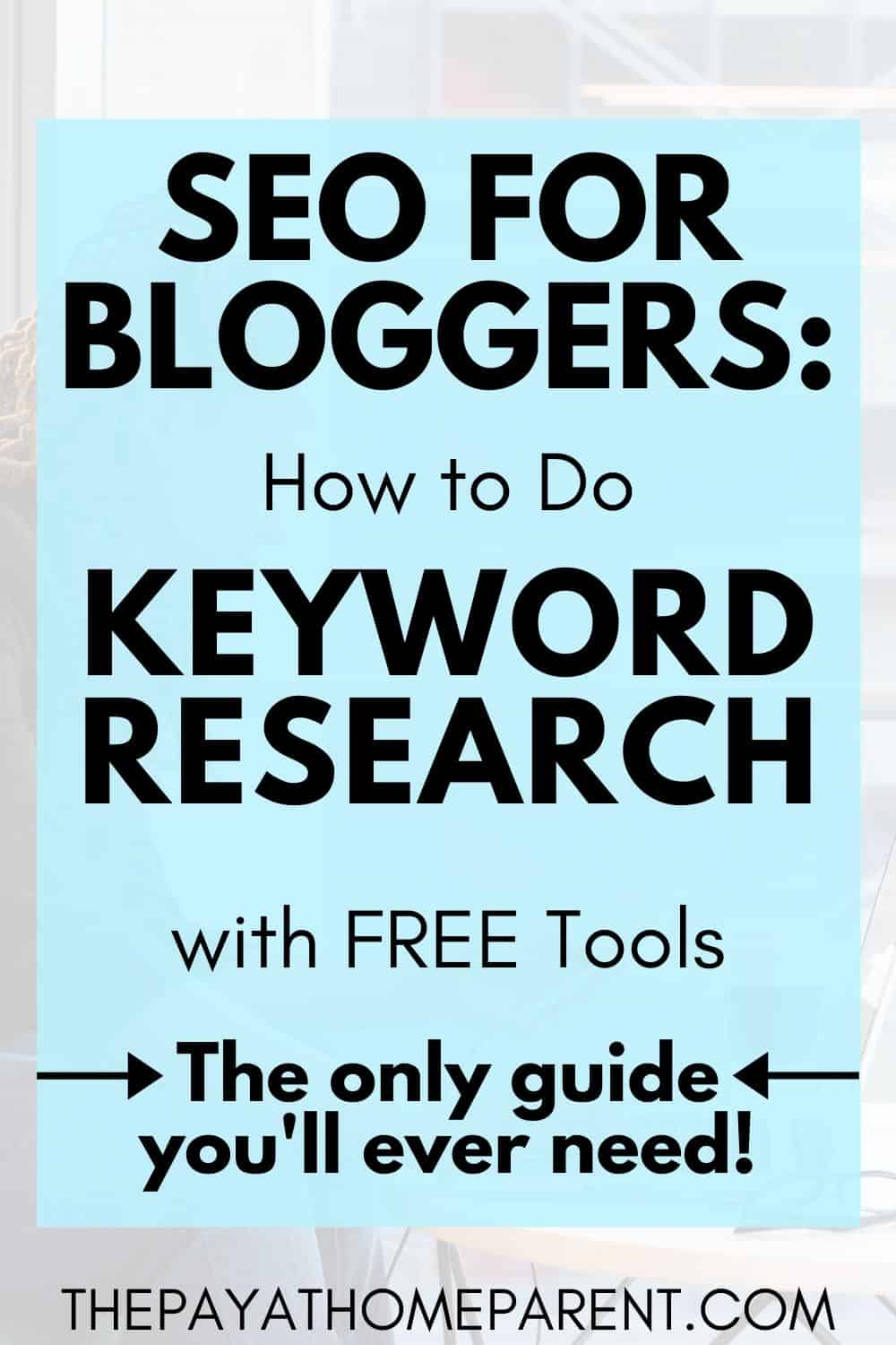 SEO for Bloggers How to Do Keyword Research