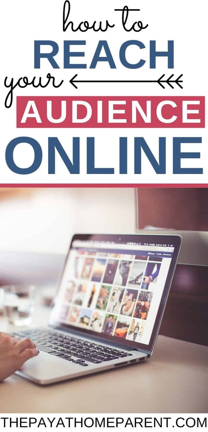 How to Reach Your Audience Online