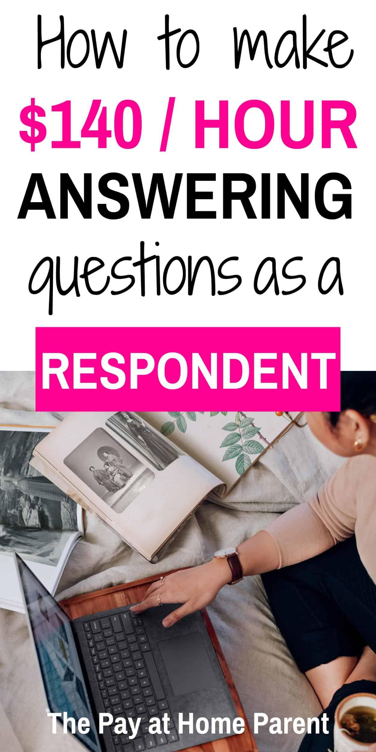 make $140 per hour as a Respondent