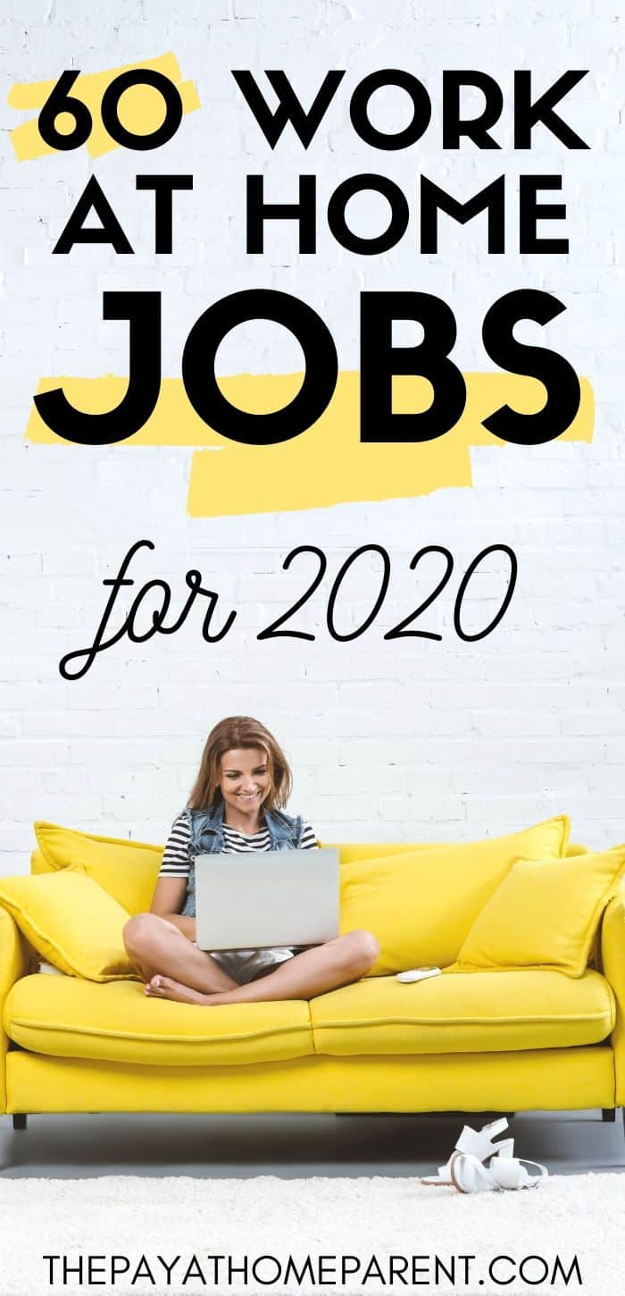 60 Work at Home Jobs for 2020