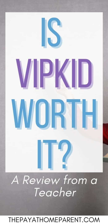 Is VIPKID Worth It